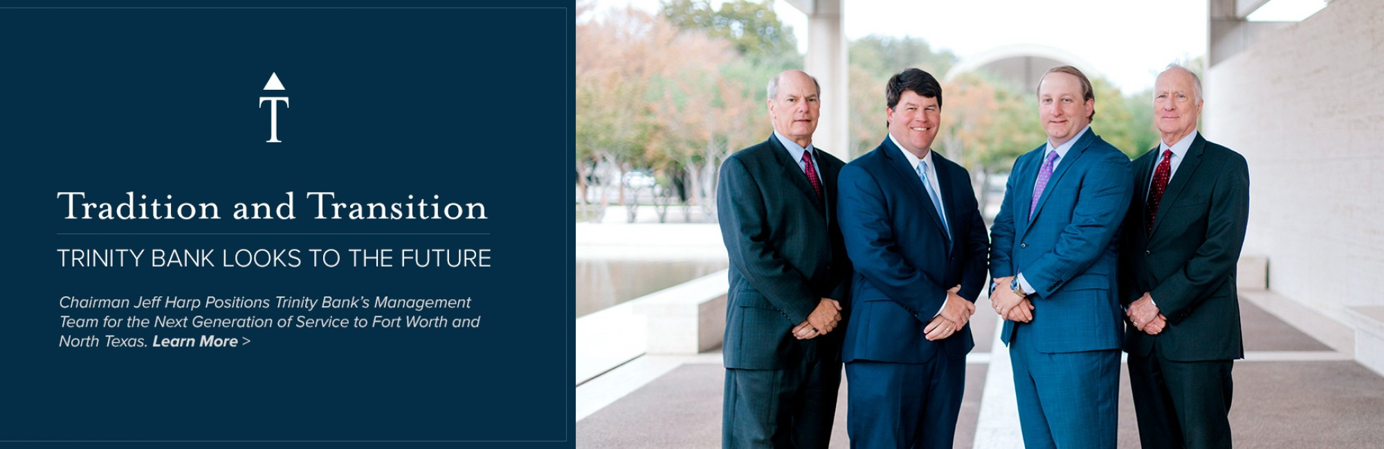 Chairman Jeff Harp Positions Trinity Bank's Management Team for the Next Generation of Service to Fort Worth and North Texas